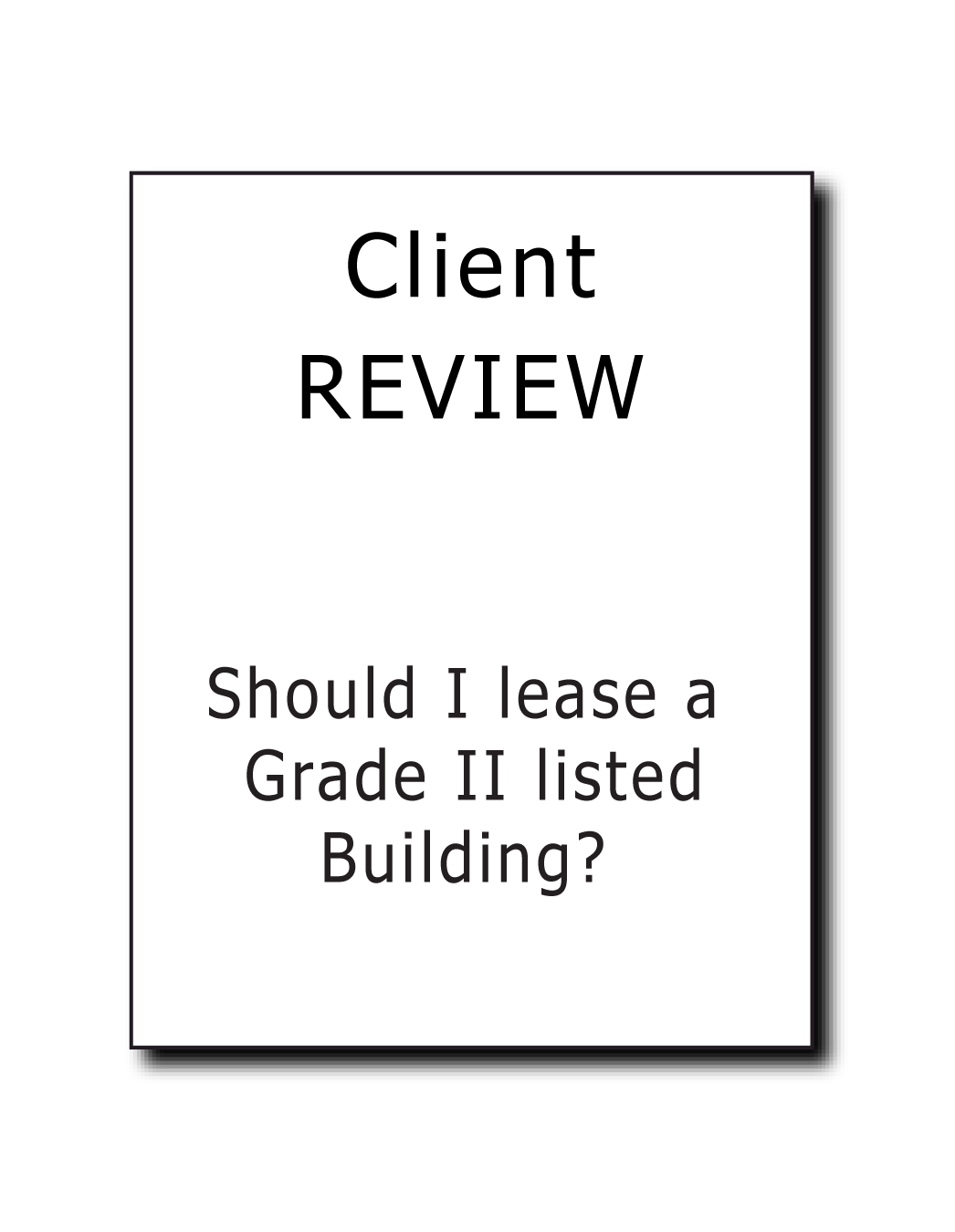 Article - Should I Lease a Grade II Listed Building?